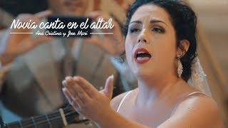 Novia canta en el altar pasodoble con letra dedicada.  Ana Cristina y Jose Mari