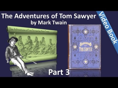 Part 3 - The Adventures of Tom Sawyer Audiobook by Mark Twain (Chs 25-35)