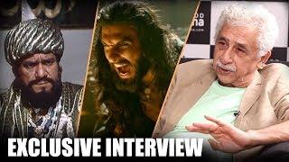 """Khilji Is Shown As A BARBARIC Savage In Padmaavat"": Naseeruddin Shah"