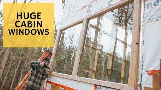 NEW Cabin Windows - Cabin Build 25