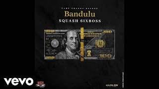 Squash - Bandulu (Official Audio)