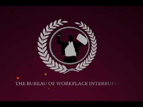 Bureau of Workplace Interruptions