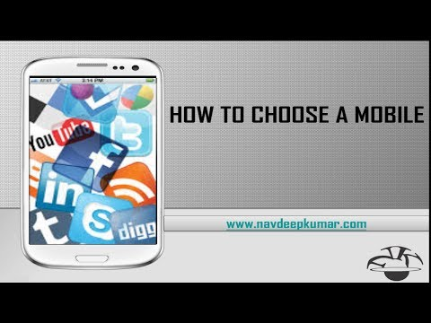 How to Choose a Mobile Phone