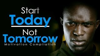 START TODAY NOT TOMORROW - New Motivational Video Compilation for Success & Studying