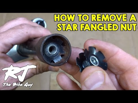 How To Remove A Star Fangled Nut From A Fork Steerer Tube