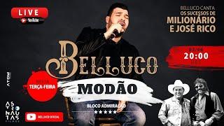 #Live do Belluco #TerçaDoModão - cantando Milionário e José Rico