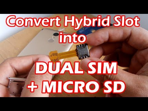 How to Change Hybrid Phone into Dual SIM CARD + Micro SD Without Damaging SIM Card