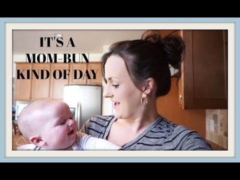 ITS A MOM BUN KIND OF DAY (March 13, 2018) VLOG