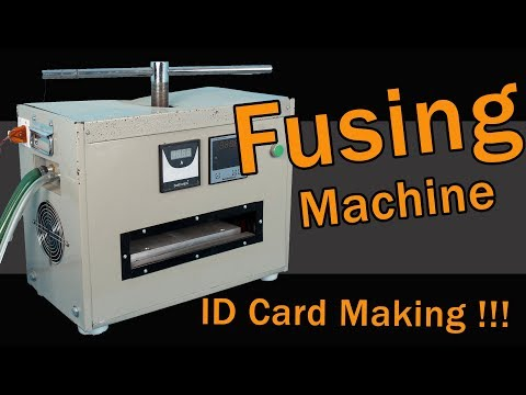 ID Card making with💣 Fusing Machine 💣 (Complete Tutorial)