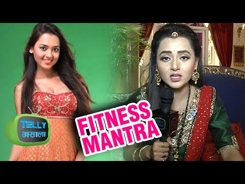 Tejaswi aka Ragini Of Swaragini Shares her Fitness Mantra | Exclusive