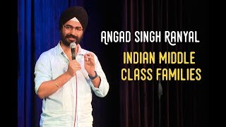 EIC: Indian Middle Class Families- Angad Singh Ranyal Stand Up Comedy