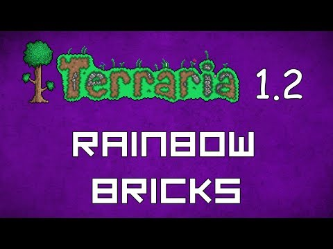 Rainbow Brick - Terraria 1.2 Guide New Rainbow Blocks! - GullofDoom - Guide/Tutorial