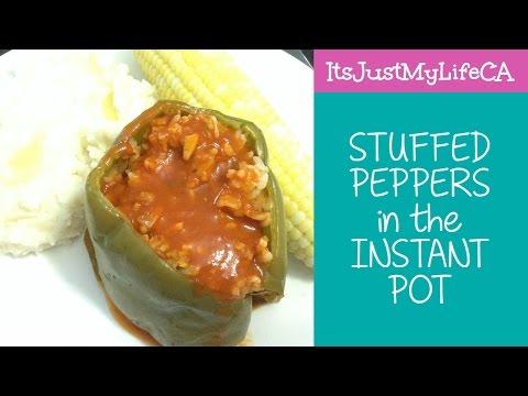 STUFFED PEPPER in the INSTANT POT or OVEN  | ItsJustMyLifeCA