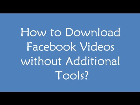 Download Facebook Videos on PC & Mobile without using any Software