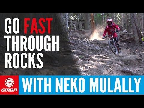 5 Ways To Ride Rocks Fast With Neko Mulally | Mountain Bike Skills