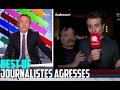 Best Of - Journalistes agressés à la Télévision