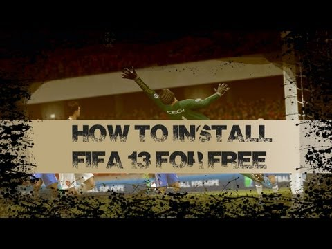 How to Install FIFA 13 for free (w/ COMMENTARY)