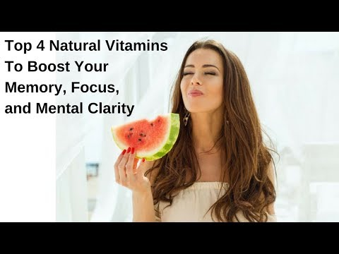 Top 4 Natural Vitamins to Boost Your Memory, Focus, and Mental Clarity