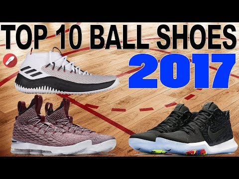 Top 10 Performance Basketball Shoes of 2017!