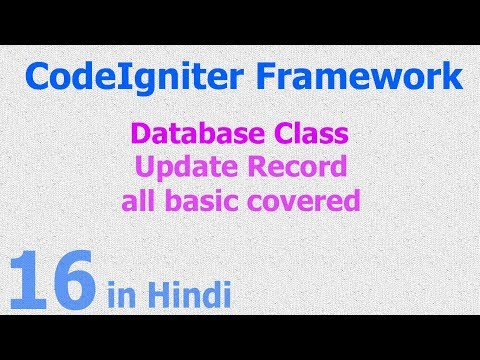 16 - CodeIgniter Hindi - Beginner Tutorial - Database Class - Update Record