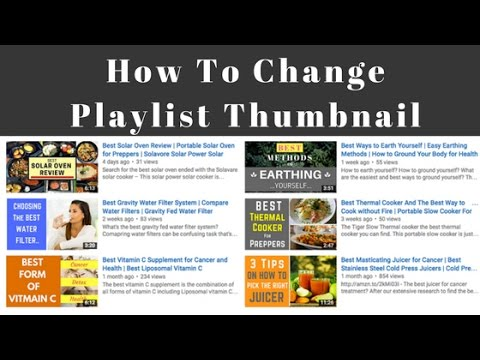 How to Change Youtube Playlist Thumbnail | Change Playlist Thumbnail Custom Photo