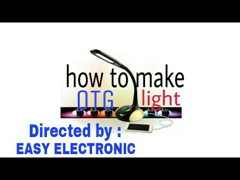 [Hindi] How to make OTG Light Step By step