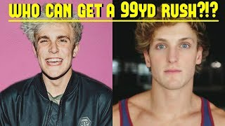 JAKE PAUL VS LOGAN PAUL! WHO CAN GET A 99YD RUSH FIRST?!? *THEY