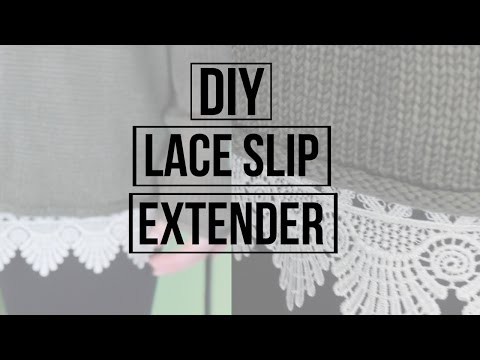 DIY Lace Slip Extender for Sweaters or Dresses NO SEW OPTION | Dana Jean