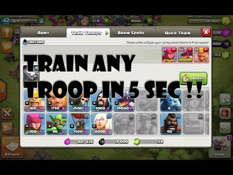 Clash of Clans train any troop in 5seconds !! ( GOT FIXED BAD LUCK )