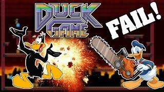 DUCK GAME FAIL!!! OH NO!