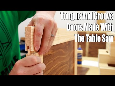 How To Make Tongue And Groove Doors On The Table Saw - 171