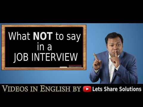 What NOT to SAY in a Job Interview | Video for Job Seekers