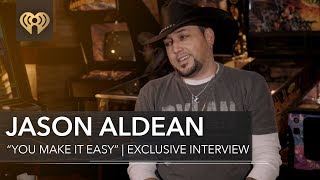 "Jason Aldean ""You Make It Easy""   Exclusive Interview"