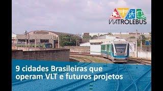 9 Cidades Brasileiras Que Operam Vlt E Futuros Projetos