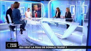 Qui veut la peau de Donald Trump ?  #cdanslair du 11-01-2017