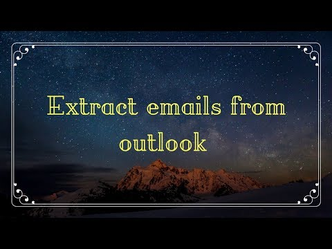 Extract emails from outlook .PST Files In Just 6 Easy Steps