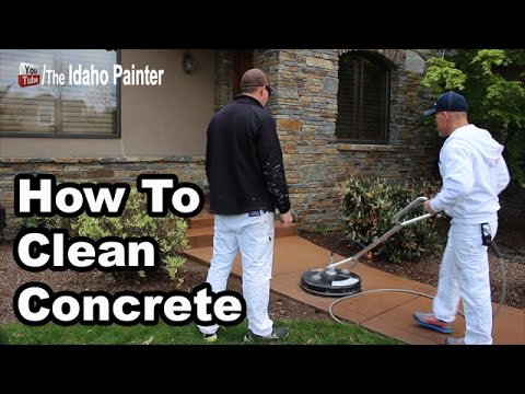 How to clean concrete fast and easy.
