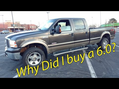 Why did I choose a 6.0 Powerstroke?