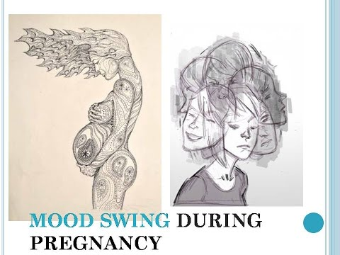 MOOD SWING DURING PREGNANCY