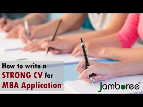 How to write a strong CV for MBA applications