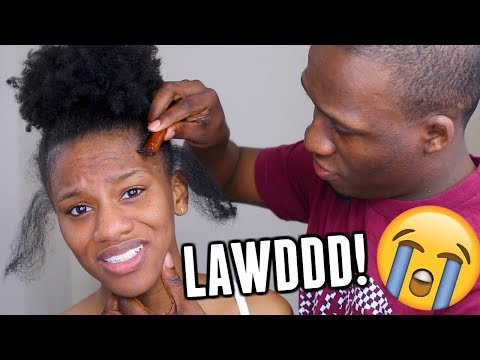 HUSBAND DOES MY NATURAL HAIR & RUINS IT! PLEASE PRAY FOR MY EDGES!!