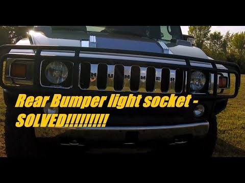 HUMMER H2 HOW TO - rear lower bumper tail light socket replacement - SOLVED!!!!  EASY $4 FIX!!!!!!