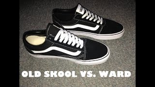0a508163e05106 Vans Old Skool vs Vans Ward (Comparison Video)