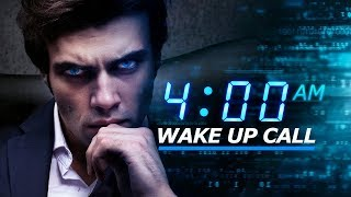 Waking Up at 4:00 AM Every Day Will Change Your Life