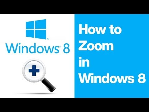 How to Zoom in Windows 8