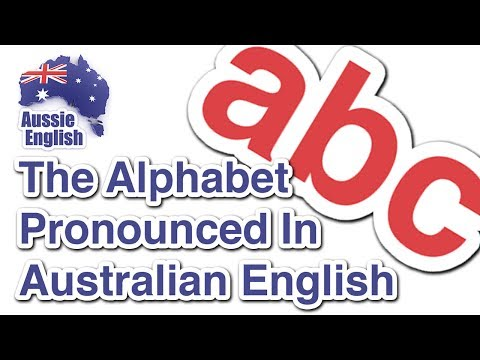 The alphabet in an Australian Accent | Learn Australian English