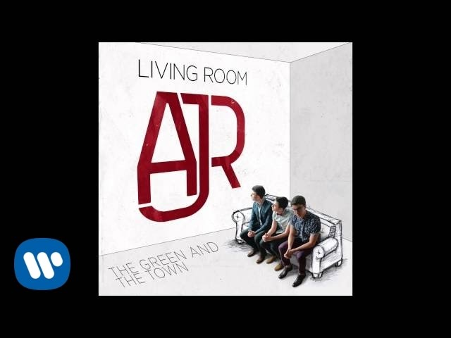 AJR - The Green And The Town