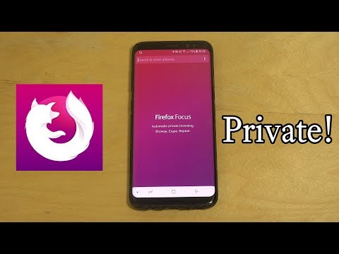 Firefox Focus Samsung Galaxy S8 Browser Review!