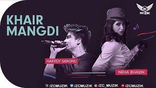 Teri Khair Mangdi | Harrdy Sandhu and Neha Bhasin | ZEE5  Lockdown | Official Video 2018