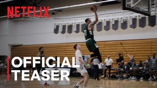 Last Chance U: Basketball | Official Teaser | Netflix